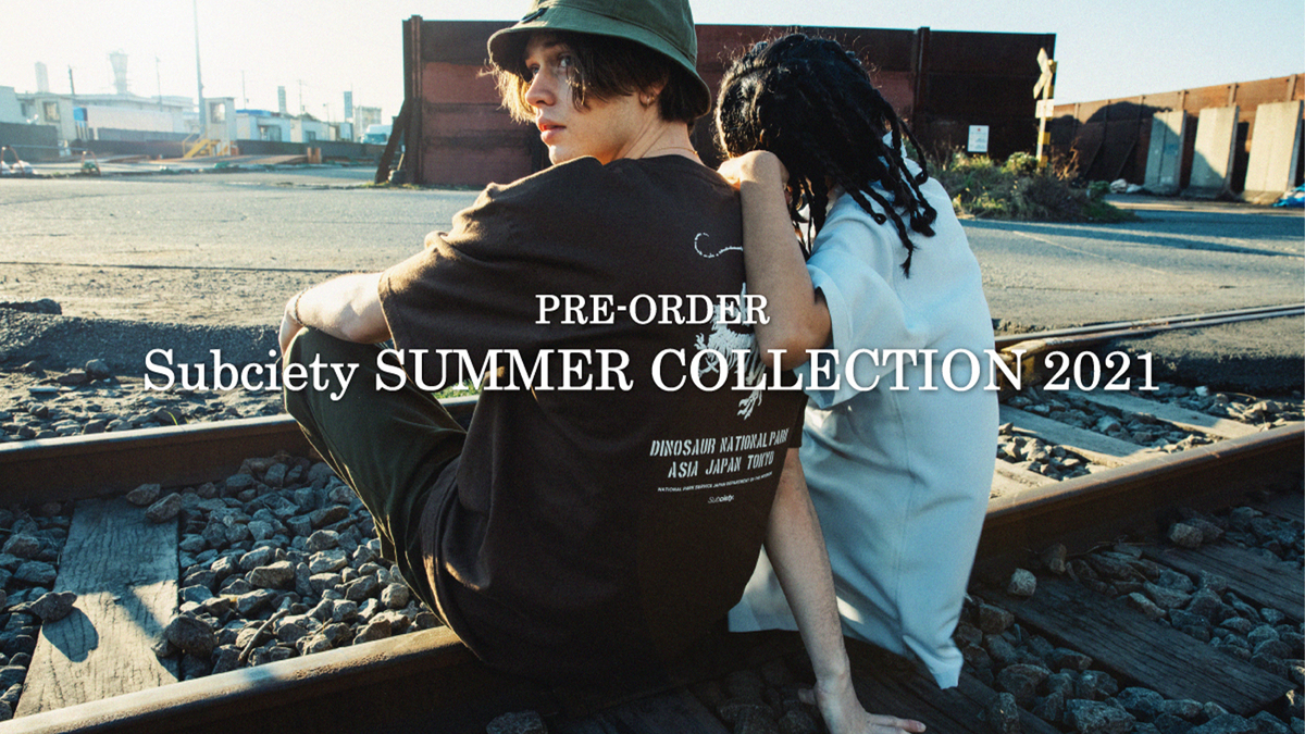 Subciety 2021 SUMMER COLLECTION