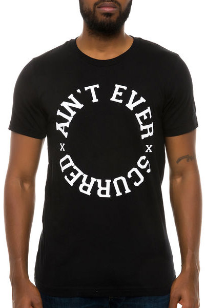 KILL BRAND AINT EVER SCURRED Tee