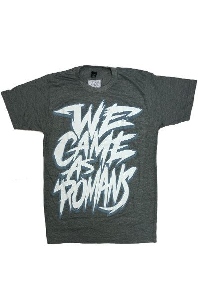 WE CAME AS ROMANS Scratchy Text Dark Heather