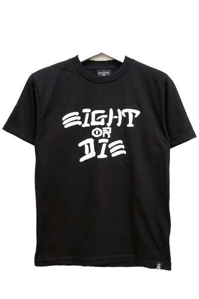 REBEL8 EIGHT OR DIE TEE