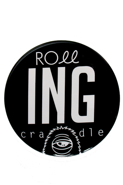 ROLLING CRADLE roll-ING CAN BADGE Black