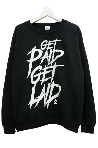 STAY SICK CLOTHING Get Paid Get Laid Black - Crewneck