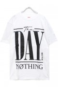 PassCode THE DAY WITH NOTHING TEE(WHITE)