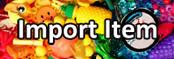 Import Item