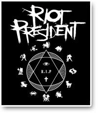 RIOT PRESIDENT